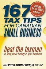 167 Tax Tips for Canadian Small Business: Beat the Taxman to Keep More Money in