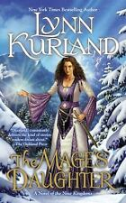 A Novel of the Nine Kingdoms: The Mage's Daughter 2 by Lynn Kurland (2008,...