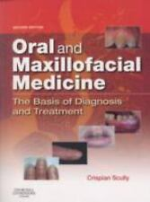 Oral and Maxillofacial Medicine: The Basis of Diagnosis and Treatment, 2e by Sc