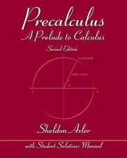 Precalculus: A Prelude to Calculus by Axler, Sheldon