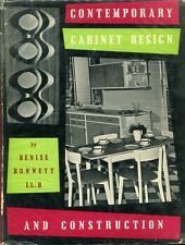 Bonnett, Denise CONTEMPORARY CABINET DESIGN AND CONSTRUCTION 1956 Hardback BOOK