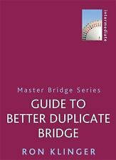 Guide to Better Duplicate Bridge New Paperback Book