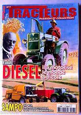 TRACTEURS n°7; Rudolf Diesel/ Sampo 50 ans de moissonneuses batteuses Finlandais