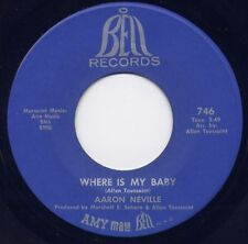 """AARON NEVILLE - """"WHERE IS MY BABY""""  b/w """"YOU CAN GIVE, BUT YOU CAN'T TAKE""""  M-"""
