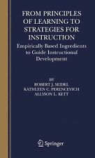 From Principles of Learning to Strategies for Instruction : Empirically Based...