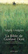 LA BIBLE DE GUSTAVE DORÉ - TORGNY LINDGREN