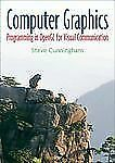 Computer Graphics: Programming in OpenGL for Visual Communication