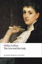 Oxford World's Classics: Law and the Lady by Wilkie Collins (2008, Paperback)