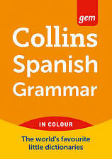 Collins Gem Spanish Grammar (Collins Gem)