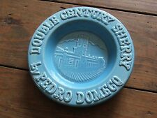 DOUBLE CENTURY SHERRY BY PEDRO DOMECO ASHTRAY - excellent condition
