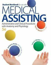 Student Workbook for use with Medical Assisting Administrative and Clinical