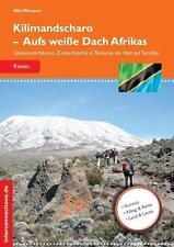 NILS WIESNER - KILIMANDSCHARO - AUFS WEIßE DACH AFRIKAS