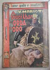 DELL'ORDA D'ORO GIUCI KHAR MARIOTTI NERBINI 1944