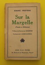 Sur la Margelle ( Pensées et réflexions )  - André FRAYSSE - 1935 Dédicacé !