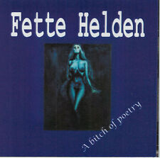 FETTE HELDEN A bitch of poetry CD (1998 Grauzone)