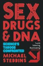 Sex, Drugs and DNA: Science's Taboos Confronted (Macmillan Science)