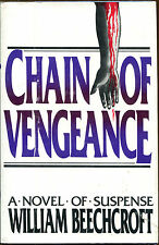 Chain of Vengeance by William Beechcroft-1st Ed./DJ-1986-Publisher Review Copy