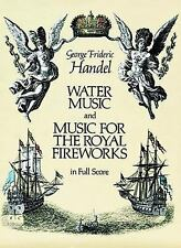 Dover Music Scores: Water Music and Music for the Royal Fireworks in Full...
