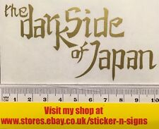 1x Gold 100mm X 50mm The Dark Side Of Japan Sticker Suitable for Yamaha bikes