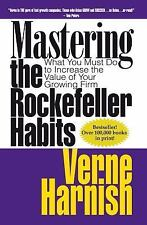 Mastering the Rockefeller Habits : What You Must Do to Increase the Value of...