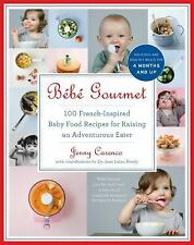 Bébé Gourmet : 100 French-Inspired Baby Food Recipes for Raising an...