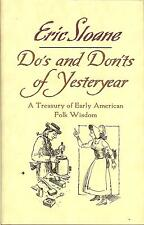 Do's & Don'ts of Yesteryear: Early American Folk Wisdom by Erci Sloane, NEW HB