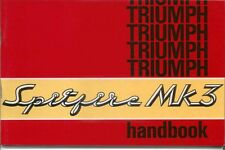 Triumph Spitfire Mk 3 Owners Handbook High Quality Reprint