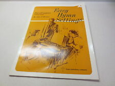 Easy Hymn Settings For All Organs including spinets by John F. Wilson vintage