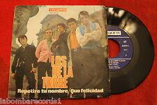 """LOS DE LA TORRE – Repetire Tu Nombre / Que Felicidad 1969 SINGLE 7"""" (EX+/EX) d"""