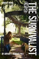 The Survivalist (Anarchy Rising)-ExLibrary