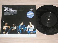 """JET - GET ME OUTTA HERE - 45 GIRI 7"""" LIMITED EDITION ETCHED DISC"""