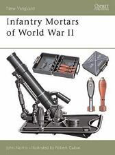 Infantry Mortars of World War II (New Vanguard), Norris, John, New Book