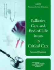 AACN Protocols For Practice: Palliative Care And End-Of-Life Issues In-ExLibrary
