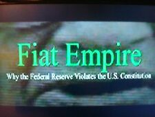 Fiat Empire DVD/Federal Reserve Conspiracy/Economic NWO~One World Currency?