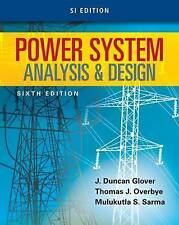 Power System Analysis and Design by Mulukutla S. Sarma, J. Duncan Glover, Thomas