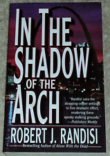 Robert J Randisi IN THE SHADOW OF THE ARCH (paperback)