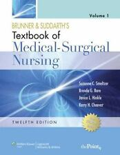 Brunner and Suddarth's Textbook of Medical-Surgical Nursing (Two Volume Set) Twe