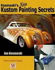 """NEW"" Kosmoski's New Kustom Painting Secrets ""WE SHIP ALL BOOKS IN BOXES"""