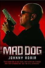 Mad Dog by Johnny Adair, Book, New Paperback