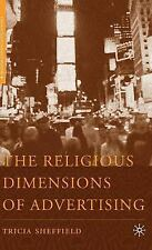 Religion/Culture/Critique: The Religious Dimensions of Advertising by Tricia...