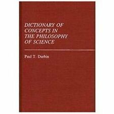 Dictionary of Concepts in the Philosophy of Science: (Reference Sources for the