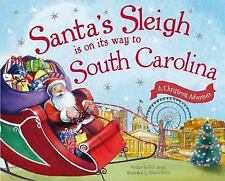 Santa's Sleigh Is on Its Way to South Carolina: A Christmas Adventure