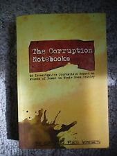The Corruption Notebooks- 25 Investigative Journalists Report on Abuses of...