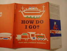 How Do I Go, Mary Ann & Norman Hoberman, Dust Jacket Only