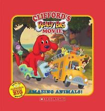 Clifford's Really Big Movie: Amazing Animals, , Good Book