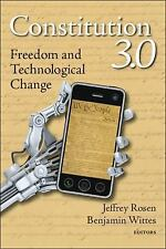 Constitution 3. 0 : Freedom and Technological Change (2011, Hardcover)