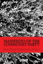Manifesto of the Communist Party : Workers of All Countries... UNITE by Karl...