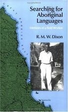 Searching for Aboriginal Languages: Memoirs of a Field Worker