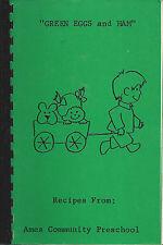 *AMES IA *COMMUNITY PRESCHOOL COOK BOOK GREEN EGGS & HAM *IOWA COMMUNITY RECIPES