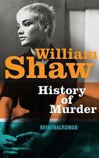 History of Murder von William Shaw (2016, Taschenbuch)
